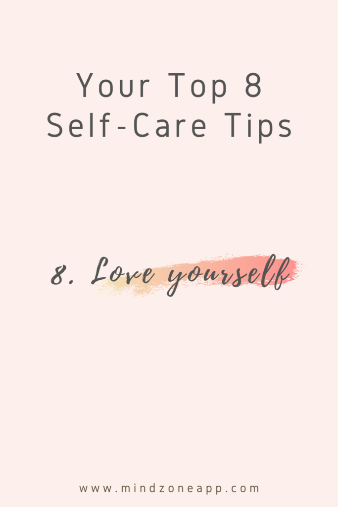 Your Top 8 Self-Care Tips