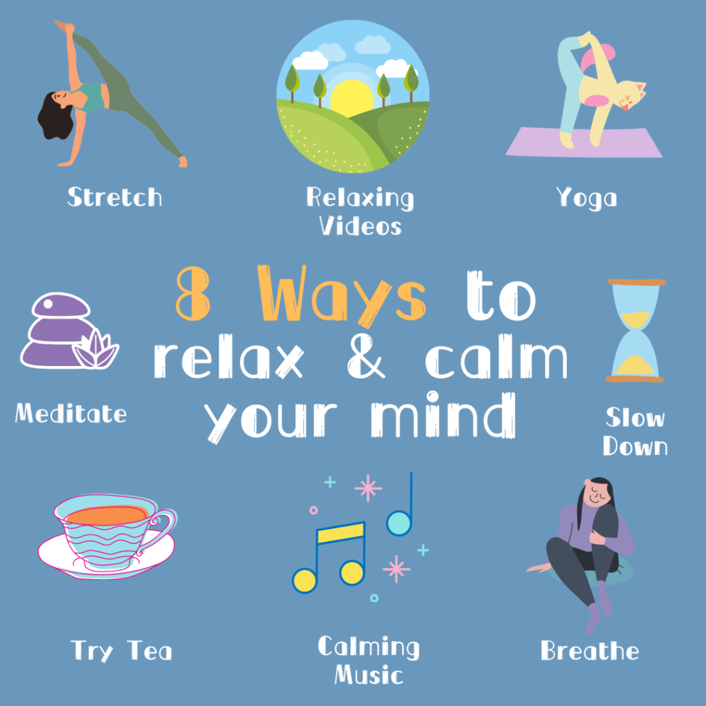 8 Ways to Relax Your Mind and Calm Down - MindZone