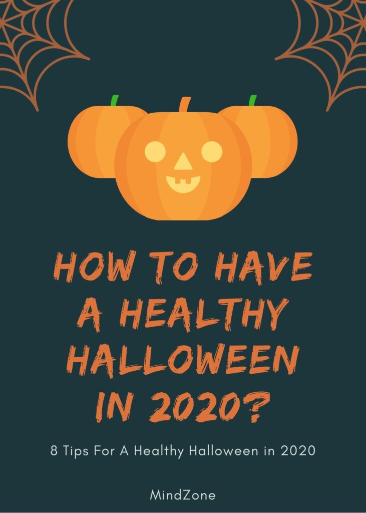 How to have a healthy Halloween in 2020
