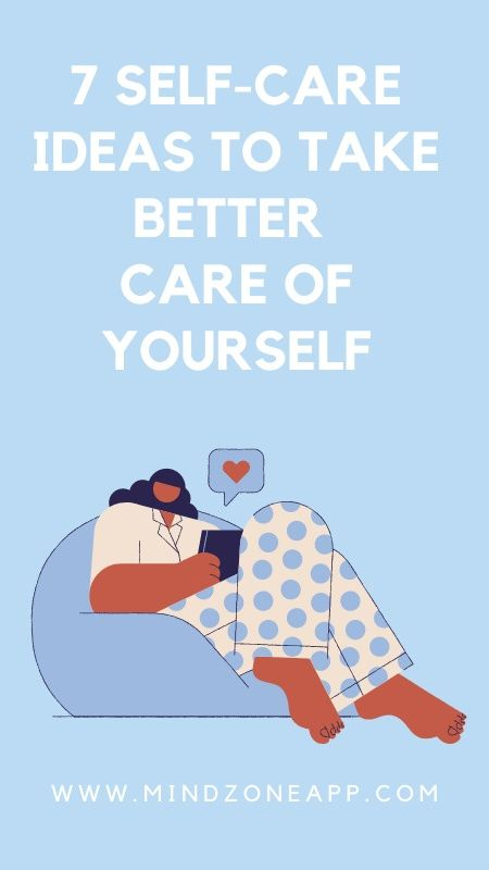 7 self-care ideas