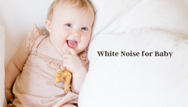 How can white noise help for baby sleep